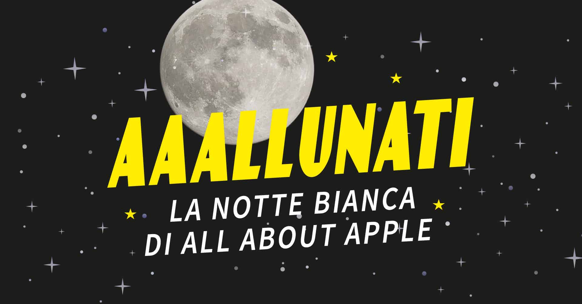 AAAllunati: the white night of All About Apple on 20 July